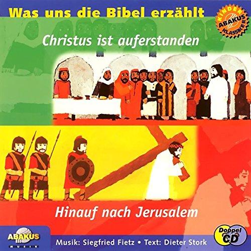 Christus ist auferstanden /Hinauf nach Jerusalem