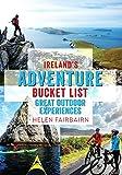 Ireland's Adventure Bucket List:Great Outdoor Experiences