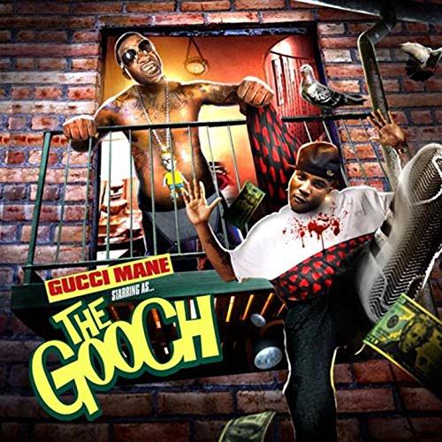 The Gooch [Explicit]