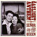 the Gaslight Anthem: Senor and the Queen EP (Audio CD)