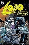 Lobo by Keith Giffen & Alan Grant Vol. 1