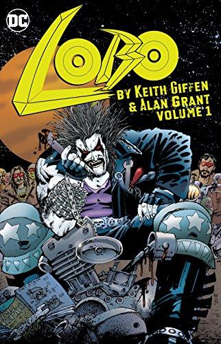 Lobo by Keith Giffen & Alan Grant Vol. 1 por Keith Giffen