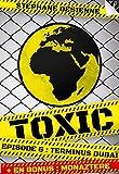 Image de Toxic - épisode 6: Terminus Dubaï