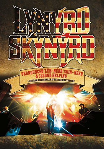 Lynyrd Skynyrd - Pronounced Leh-Nerd Skin-Nerd & Second Helping - Live from the Florida Theater [Blu-ray] Jacksonville Key