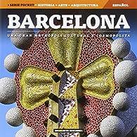 Barcelona: Una gran metropoli cultural y cosmopolita par Dosde Editorial