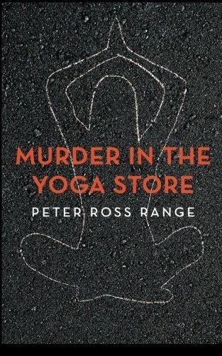 murder-in-the-yoga-store-the-true-story-of-the-lululemon-killing-1st-edition-by-range-peter-ross-201