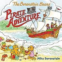 The Berenstain Bears Pirate Adventure