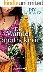 Die Wanderapothekerin: Alle Teile des Serials in einem Band (Die Wanderapothekerin-Serie 1)