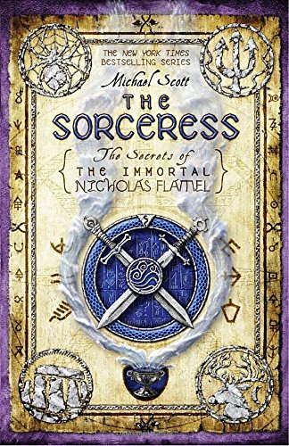 The Sorceress: Secrets of the Immortal Nicholas Flamel Book 3