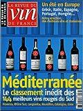La Revue du vin de France - n°473 - 07 & 08/2003 - Méditerranée : les 144 meilleurs vins rouges du Sud