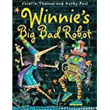 Winnie's Big Bad Robot by Valerie Thomas (2014-09-04)