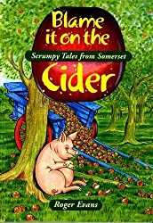 Blame it on the Cider (Local History)