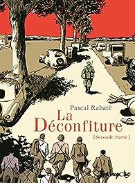 La Déconfiture, tome 2 par Pascal Rabaté