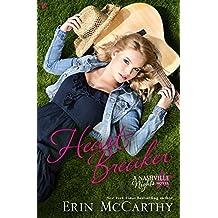 Heart Breaker: A Nashville Nights Novel (Nashville Nights Series Book 1) (English Edition)