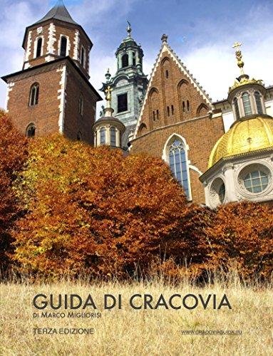 Guida di Cracovia: Terza edizione (Italian Edition)