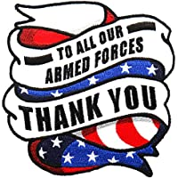 Embroidered TO ALL OUR ARMED FORCES, THANK YOU PATCH, Iron-On / Sew-On - 4