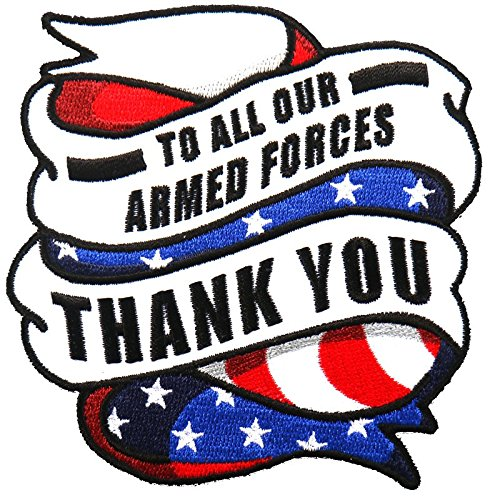"""Embroidered TO ALL OUR ARMED FORCES, THANK YOU PATCH, Iron-On / Sew-On - 4"""" x 4"""""""