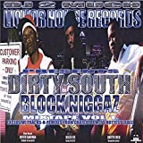 Dirty South Block Niggaz by Diggiedie