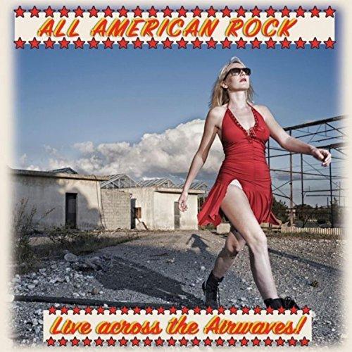 All American Rock (Live...Acro...
