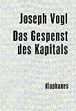 Das Gespenst des Kapitals (minima oeconomica)