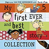Charlie and Lola: My First Ever and Best Story Collection