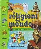 eBook Gratis da Scaricare Le religioni del mondo Fedi storia tradizioni (PDF,EPUB,MOBI) Online Italiano