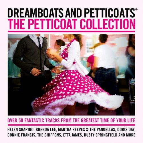 Dreamboats & Petticoats Presen...