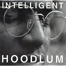 Intelligent Hoodlum