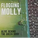 Alive Behind The Green Door by Flogging Molly (2006-04-17)