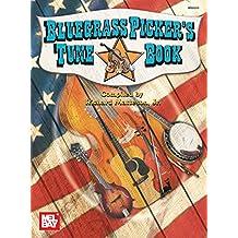 Bluegrass Picker's Tune Book (English Edition)