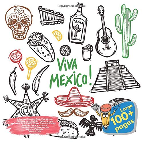 ok Viva Mexico, Dinosaur, Dog, Toddler, Tattoo, Sports, Forest, Troll, Rabbit, Moon, Traveling, Puppy, Penguin, Spiral and others. ... Book Viva Mexico and others Doodle, Band 1) ()