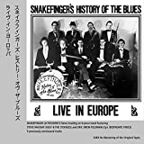 Snakefingers History of the Blues-Live in Europ