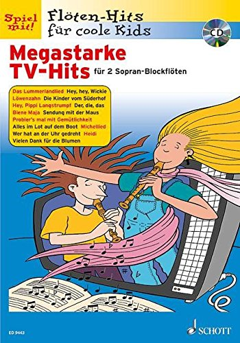 Megastarke TV-Hits: Band 1. 1-2 Sopran-Blockflöten. Ausgabe mit CD. (Flöten-Hits für coole Kids)