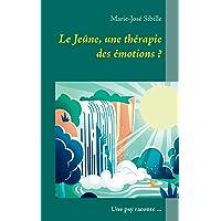 Le Jeûne, Une Thérapie Des Émotions ?