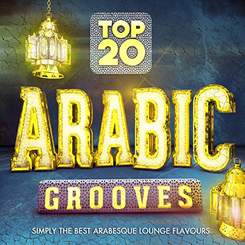 Top 20 Arabic Grooves - Simply...