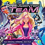 Barbie in: Das Agenten-Team (Das Original-Hörspiel zum Film)