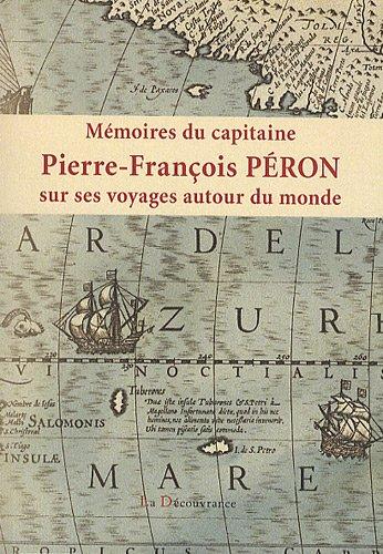 Mémoires du capitaine Pierre-François Péron por Pierre-François Péron