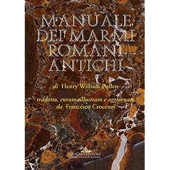 Manuale Dei Marmi Romani Antichi