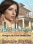Restorations (Oregon In Love Book 1)...