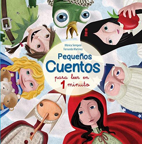 Pequeños cuentos para leer en 1 minuto (Short stories to read in 1 minute) (Antología de cuentos cortos, Band 150062)