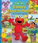 Sesame Street Elmo's Favorite Places (Lift-the-Flap) by Sesame Street (2007-09-11)