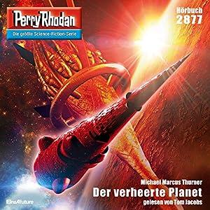 Michael Marcus Thurner - Der verheerte Planet (Perry Rhodan 2877)