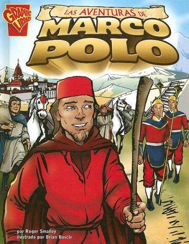 Las Aventuras de Marco Polo (Graphic History (Graphic Novels) (Spanish))