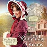 Rainy Day Dreams: Seattle Brides, Book 2