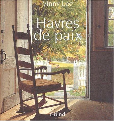 HAVRES DE PAIX par VINNY LEE