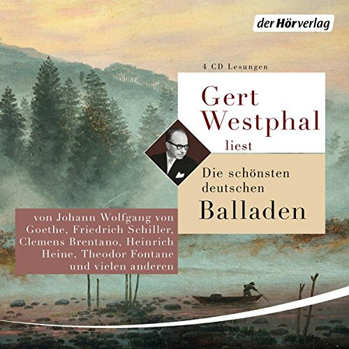 Gert Westphal liest: Die schönsten deutschen Balladen