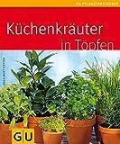 Küchenkräuter in Töpfen - Engelbert Kötter