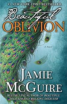 Beautiful Oblivion: A Novel par [McGuire, Jamie]