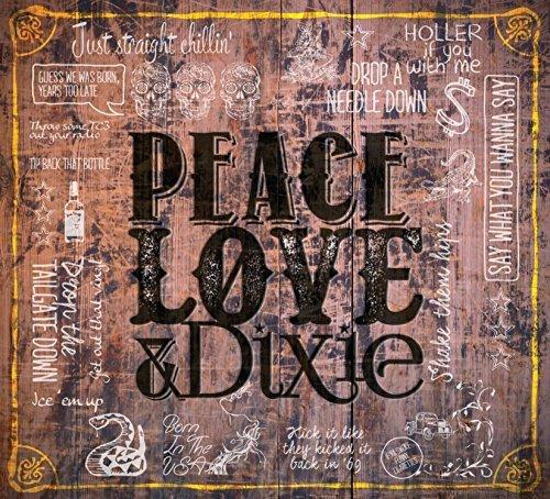 Peace Love & Dixie by Cadillac Three (2015-05-04)
