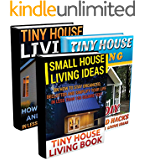 Tiny House Living BOX SET 3 IN 1: 80 DIY Household Hacks On How to Stay Organized, Declutter and Simplify Your Life in Less Than 150 Square Feet.: Organizing ... Decorating, DIY Household Hacks Book 2)